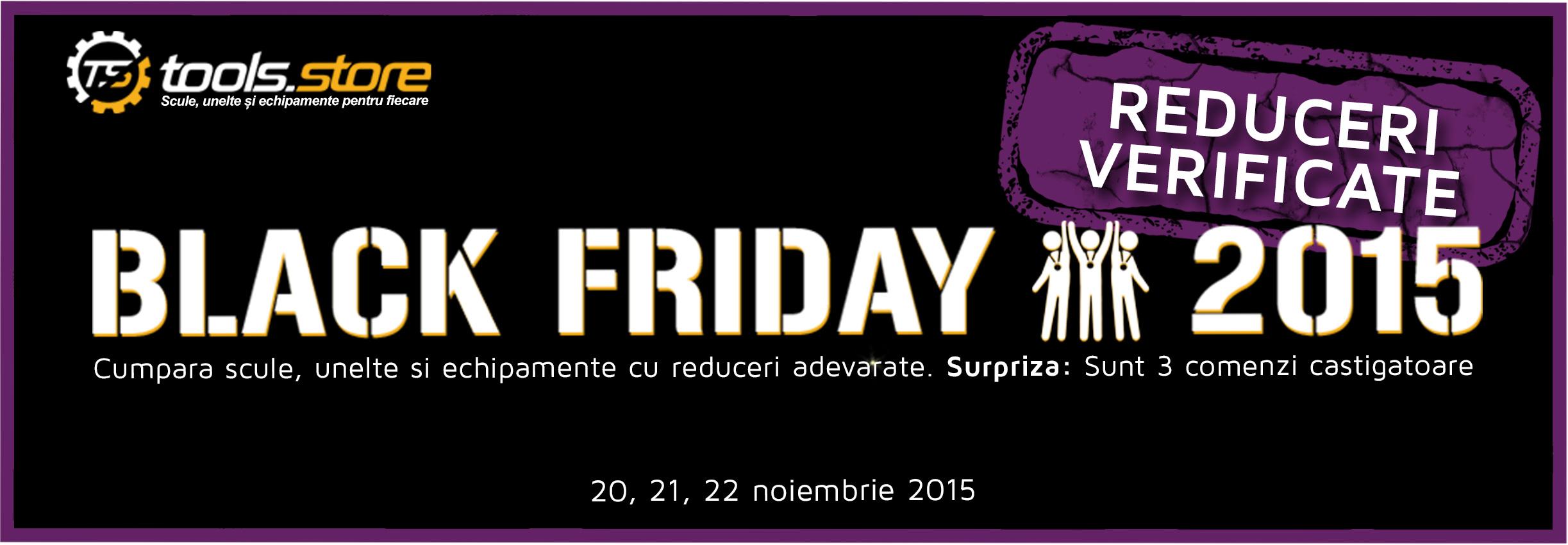 Black Friday 2015 la Tools Store